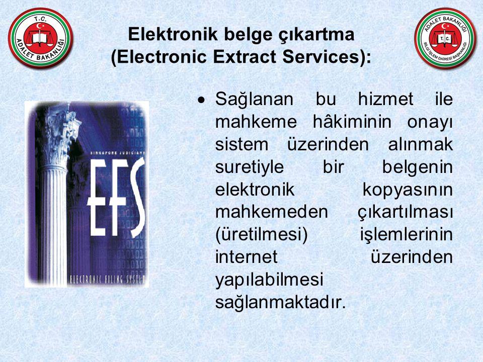 Elektronik belge çıkartma (Electronic Extract Services):