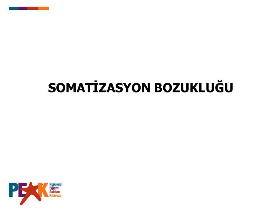 SOMATİZASYON BOZUKLUĞU