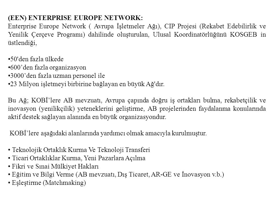 (EEN) ENTERPRISE EUROPE NETWORK: