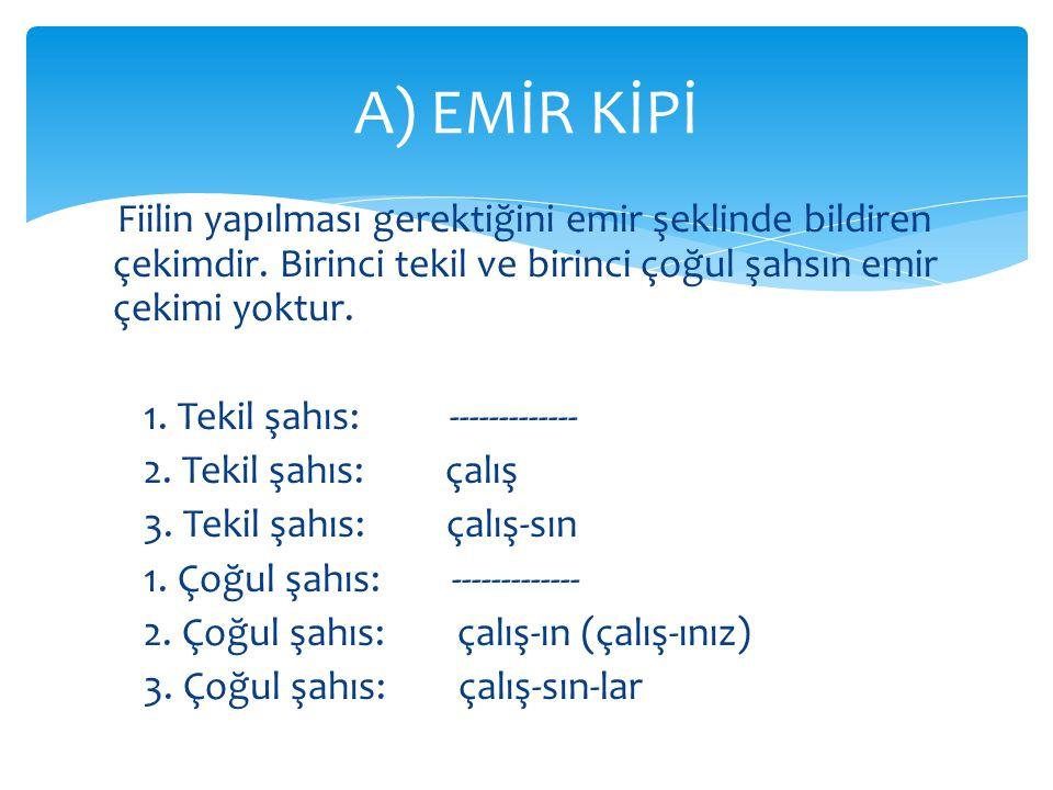 A) EMİR KİPİ