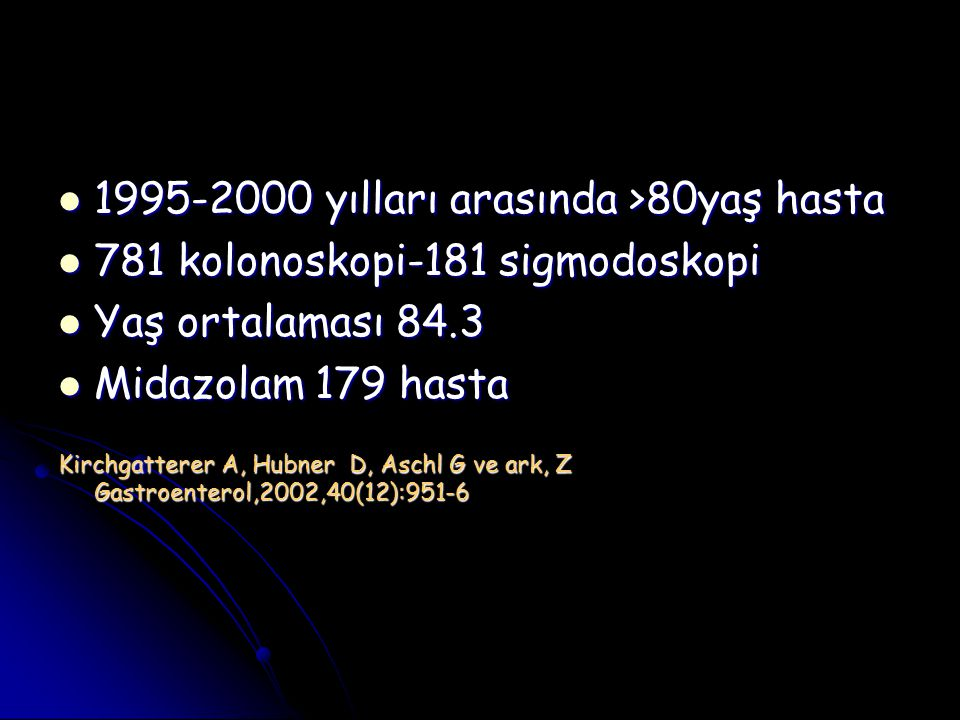 1995-2000 yılları arasında >80yaş hasta