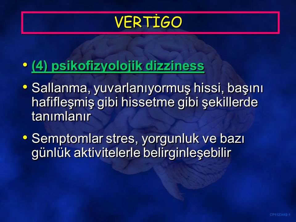 VERTİGO (4) psikofizyolojik dizziness