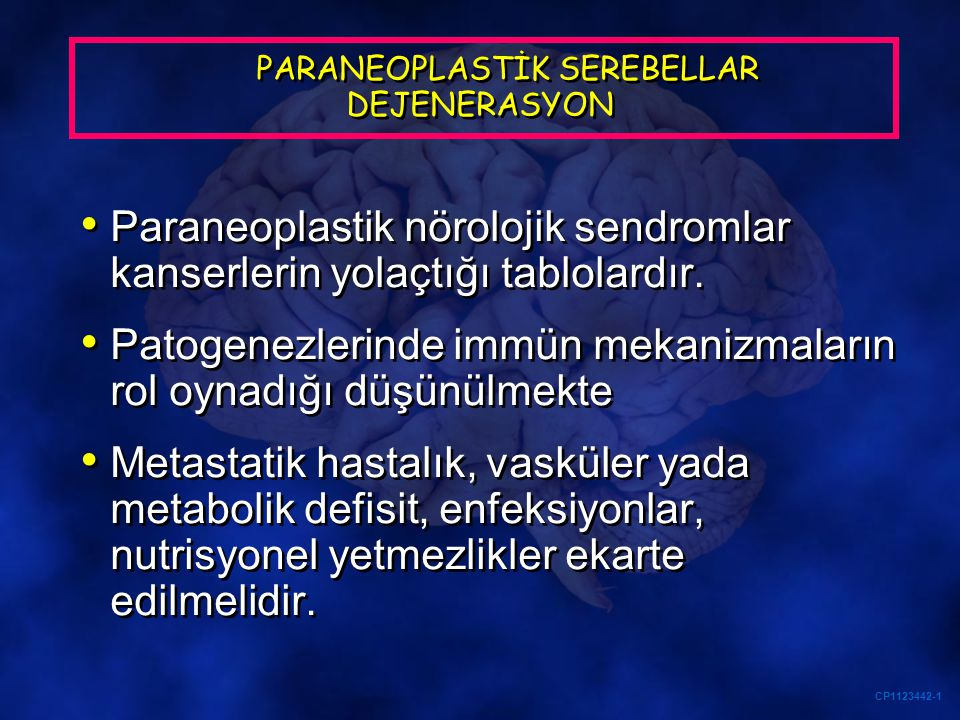 PARANEOPLASTİK SEREBELLAR DEJENERASYON