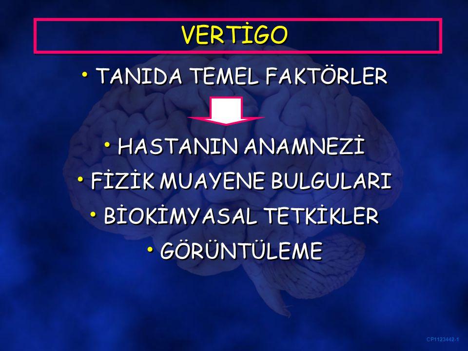 VERTİGO TANIDA TEMEL FAKTÖRLER HASTANIN ANAMNEZİ