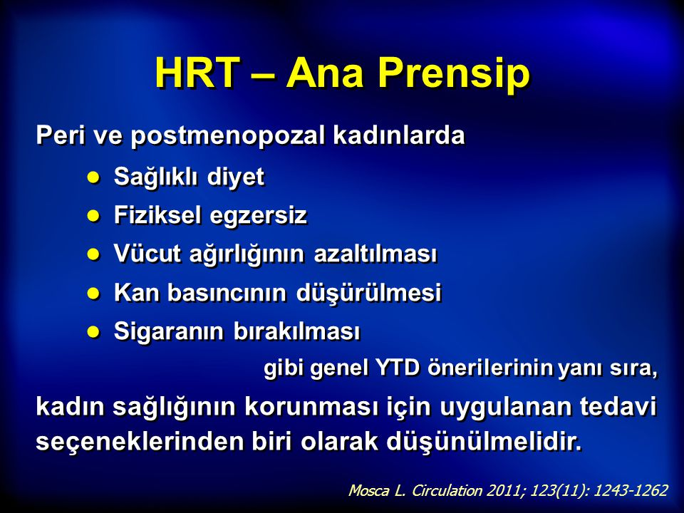 HRT – Ana Prensip Peri ve postmenopozal kadınlarda