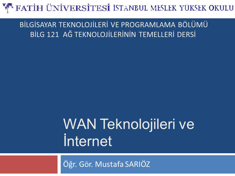 WAN Teknolojileri ve İnternet