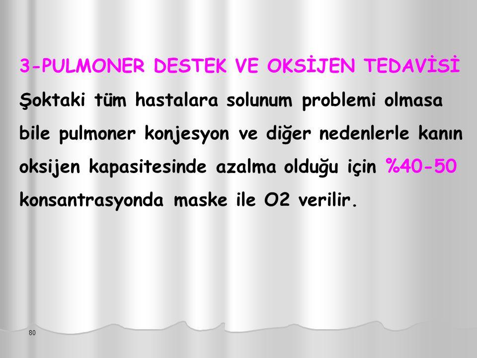 3-PULMONER DESTEK VE OKSİJEN TEDAVİSİ