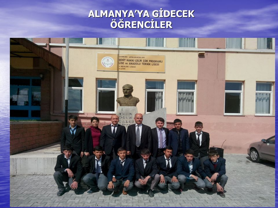 ALMANYA'YA GİDECEK ÖĞRENCİLER