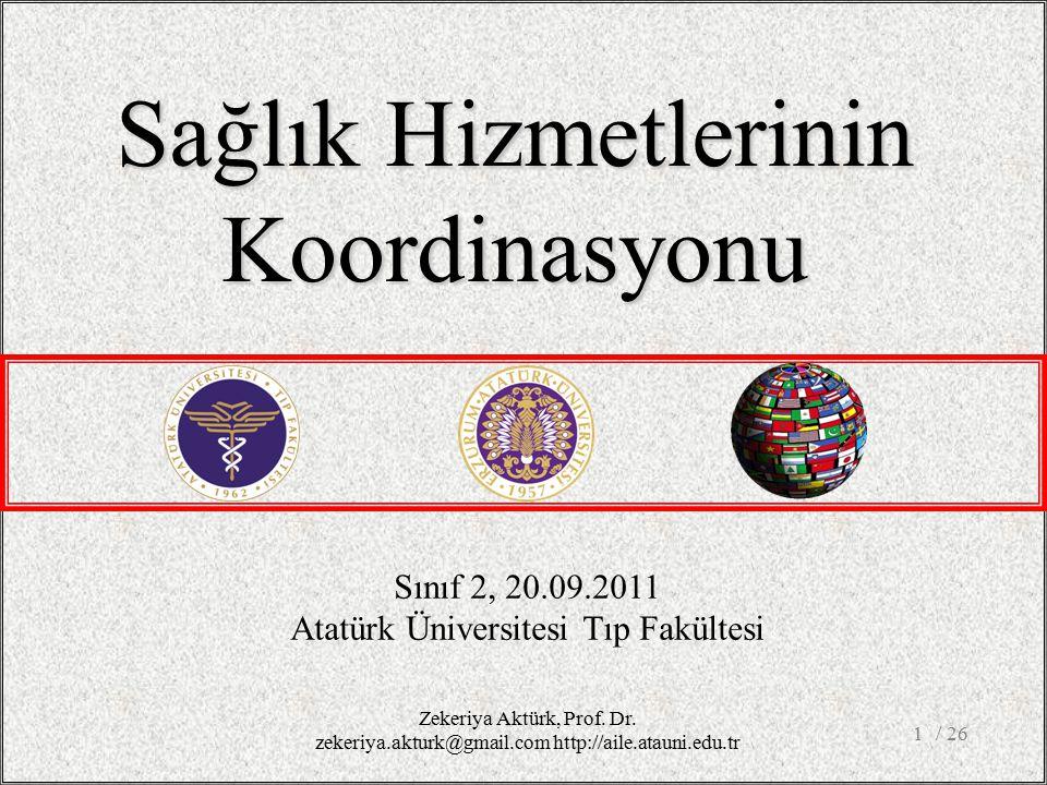 Sağlık Hizmetlerinin Koordinasyonu Sınıf 2, 20.09.2011