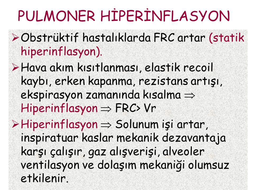 PULMONER HİPERİNFLASYON