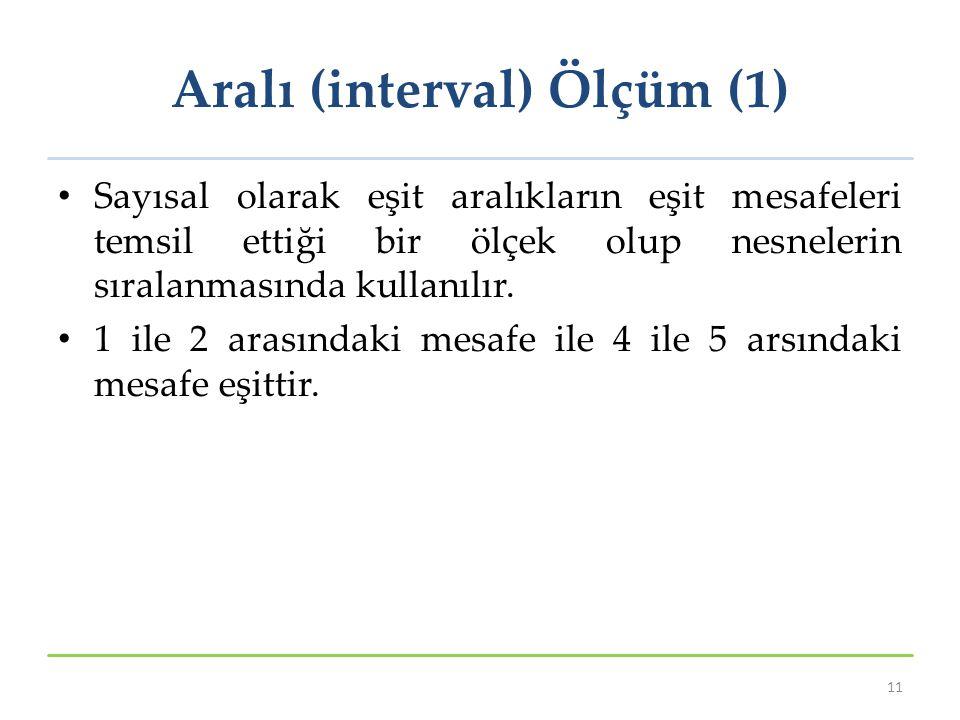 Aralı (interval) Ölçüm (1)