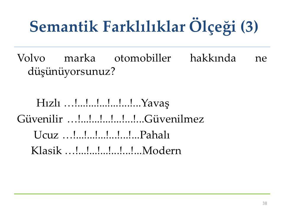 Semantik Farklılıklar Ölçeği (3)