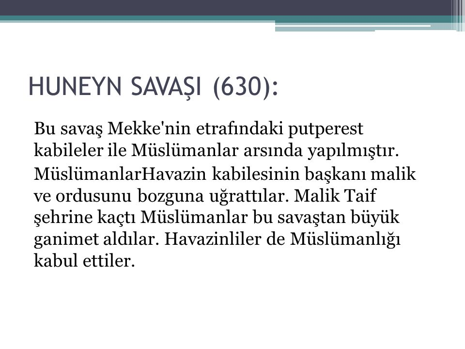 HUNEYN SAVAŞI (630):