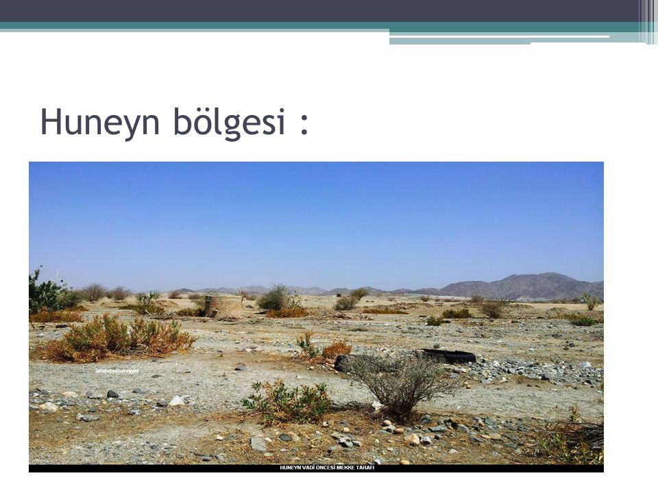 Huneyn bölgesi :