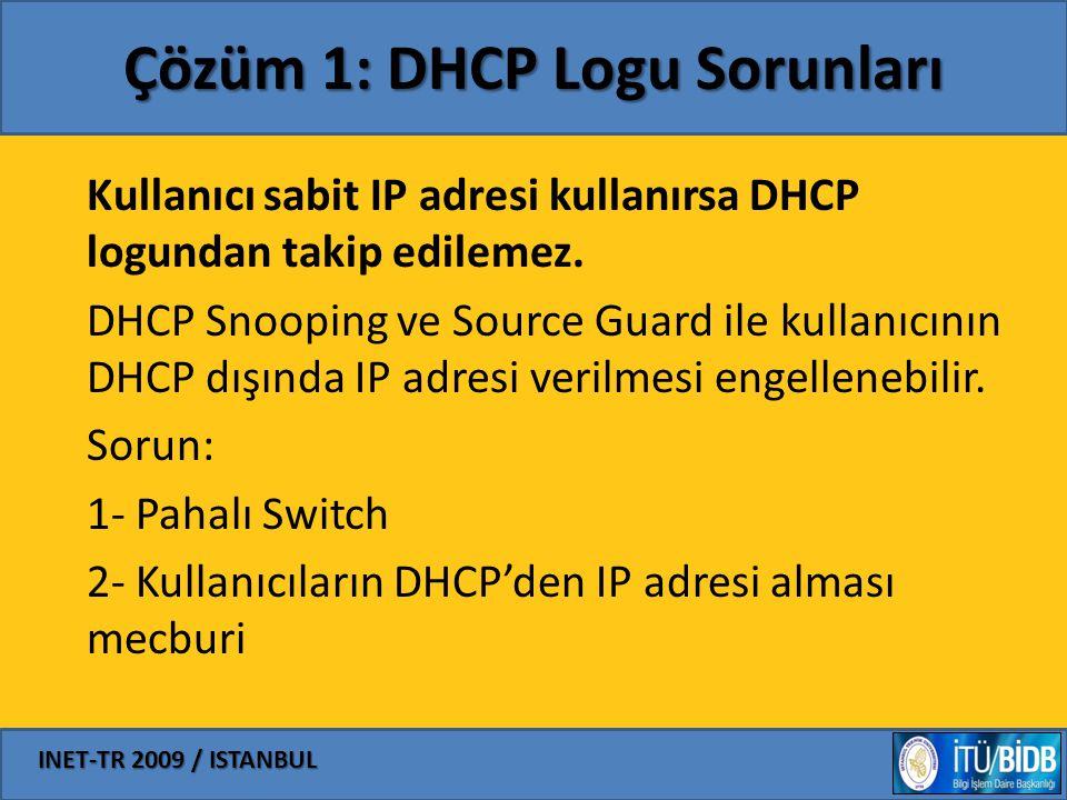 Çözüm 1: DHCP Logu Sorunları
