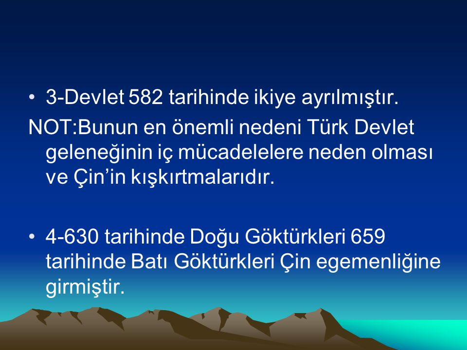 3-Devlet 582 tarihinde ikiye ayrılmıştır.
