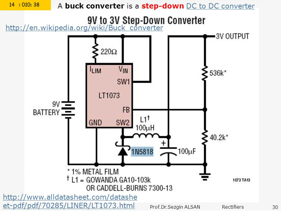 A buck converter is a step-down DC to DC converter