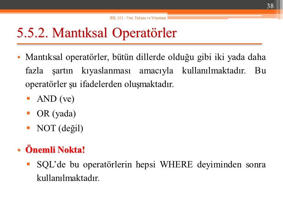 5.5.2. Mantıksal Operatörler