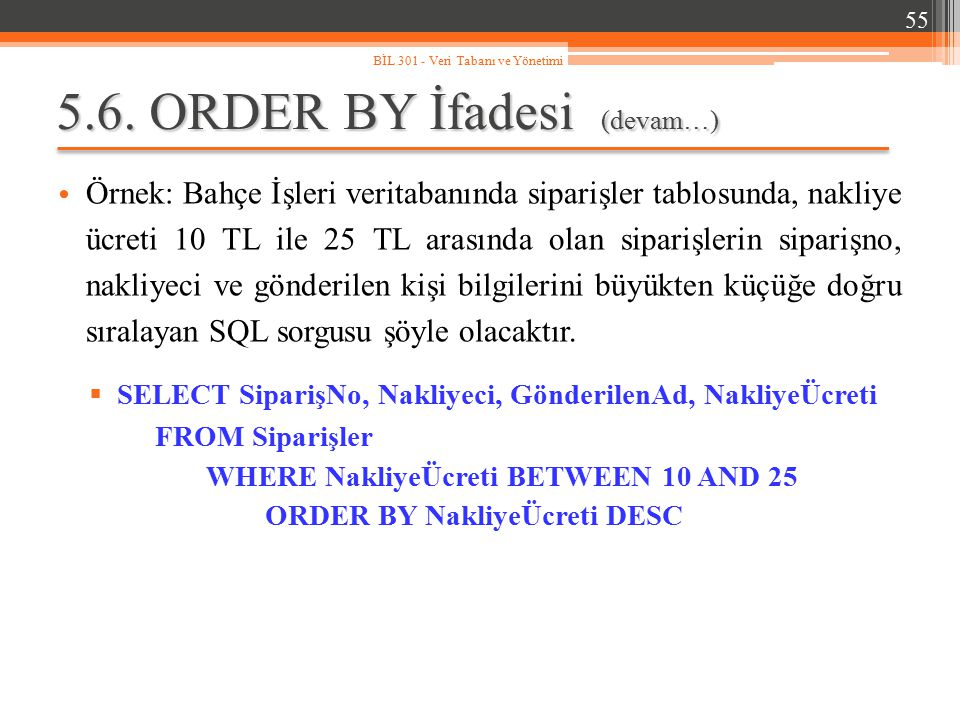 5.6. ORDER BY İfadesi (devam…)