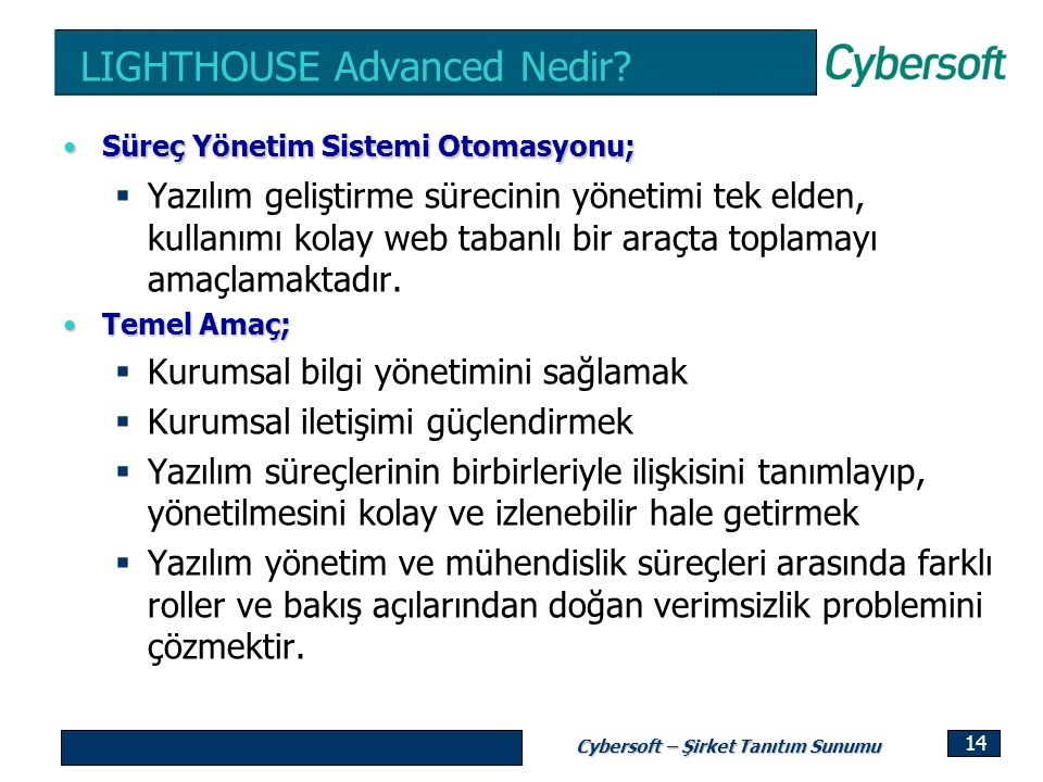 LIGHTHOUSE Advanced Nedir