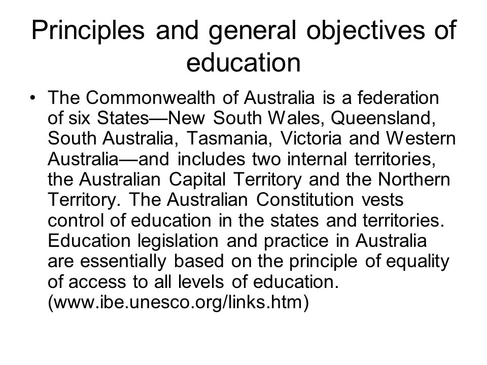 Principles and general objectives of education