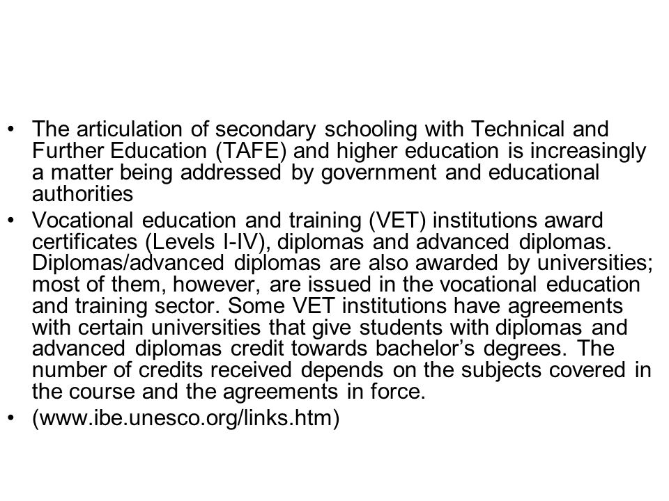 The articulation of secondary schooling with Technical and Further Education (TAFE) and higher education is increasingly a matter being addressed by government and educational authorities
