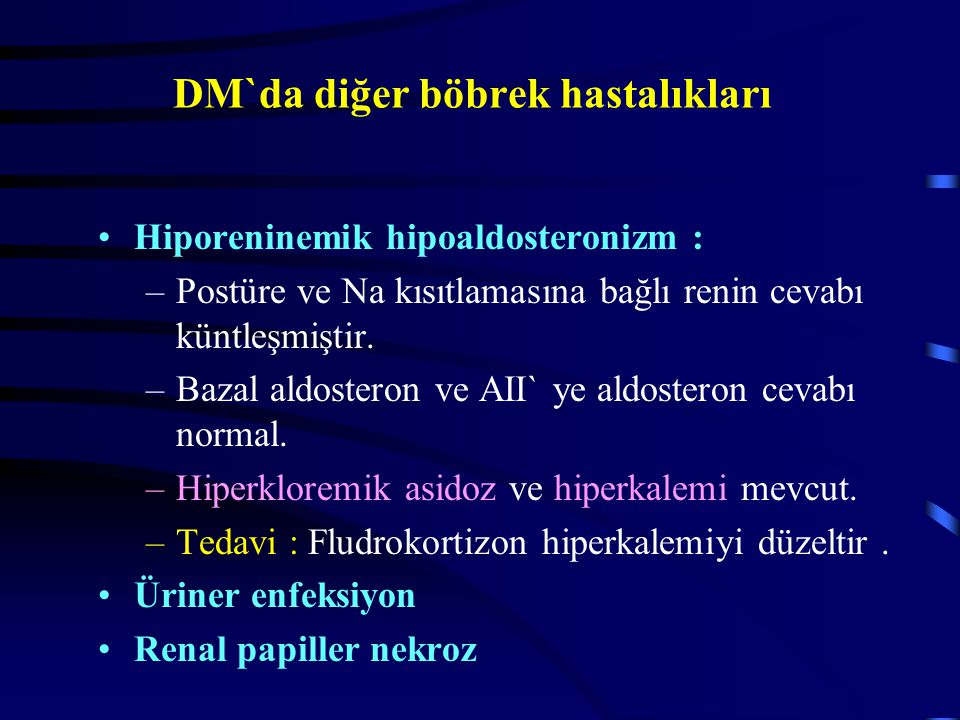 DM`da diğer böbrek hastalıkları
