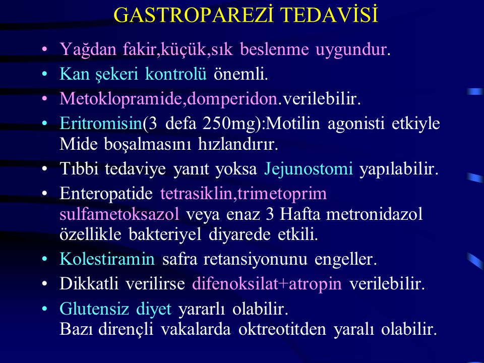 GASTROPAREZİ TEDAVİSİ