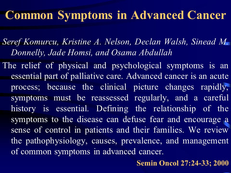 Common Symptoms in Advanced Cancer