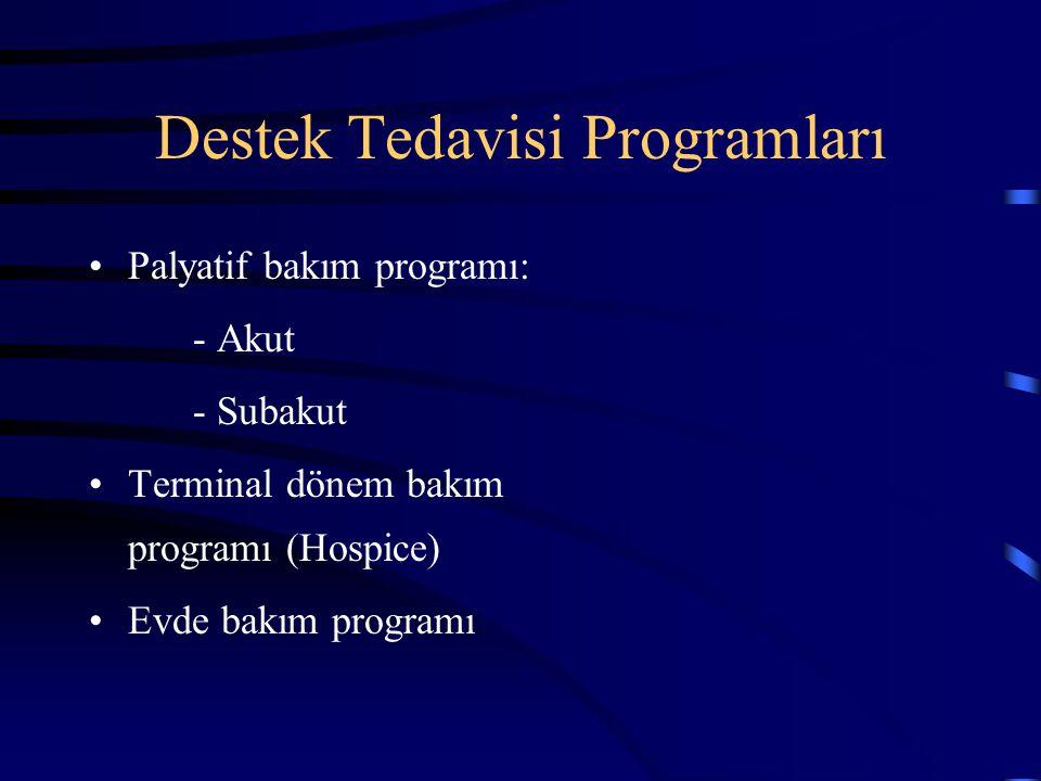 Destek Tedavisi Programları