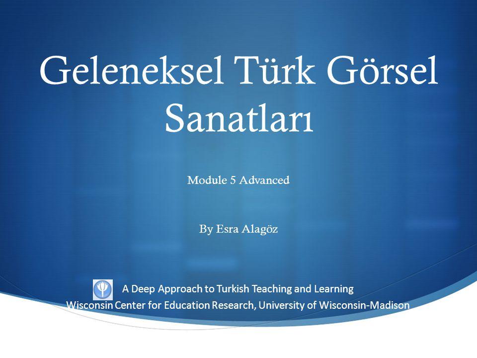 Geleneksel Türk Görsel Sanatları
