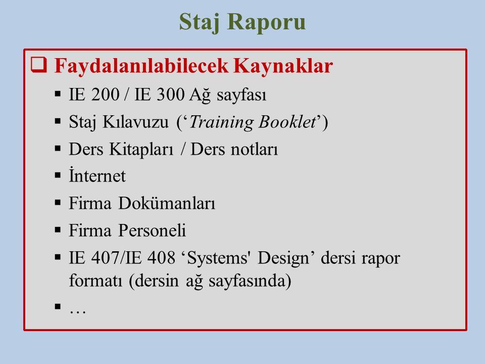 Staj Raporu Faydalanılabilecek Kaynaklar IE 200 / IE 300 Ağ sayfası