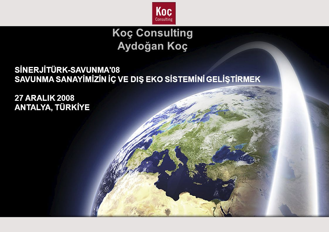 Koç Consulting at a Glance About Us