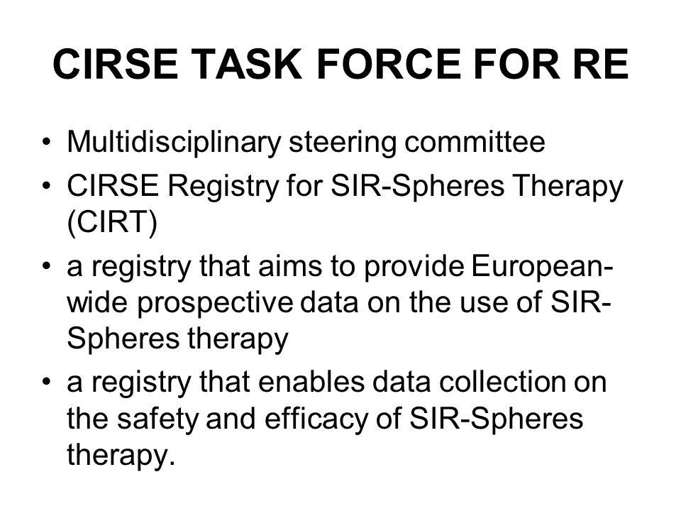 CIRSE TASK FORCE FOR RE Multidisciplinary steering committee