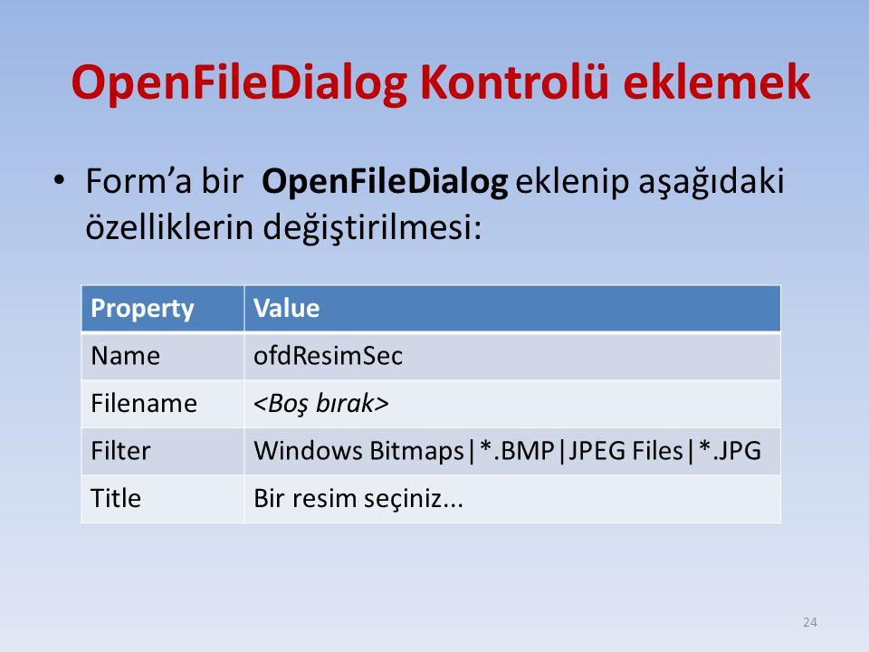 OpenFileDialog Kontrolü eklemek