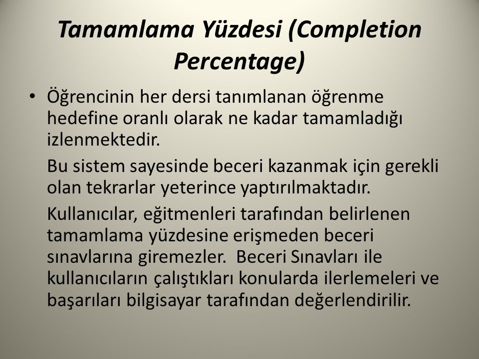 Tamamlama Yüzdesi (Completion Percentage)