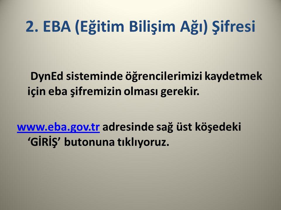 2. EBA (Eğitim Bilişim Ağı) Şifresi