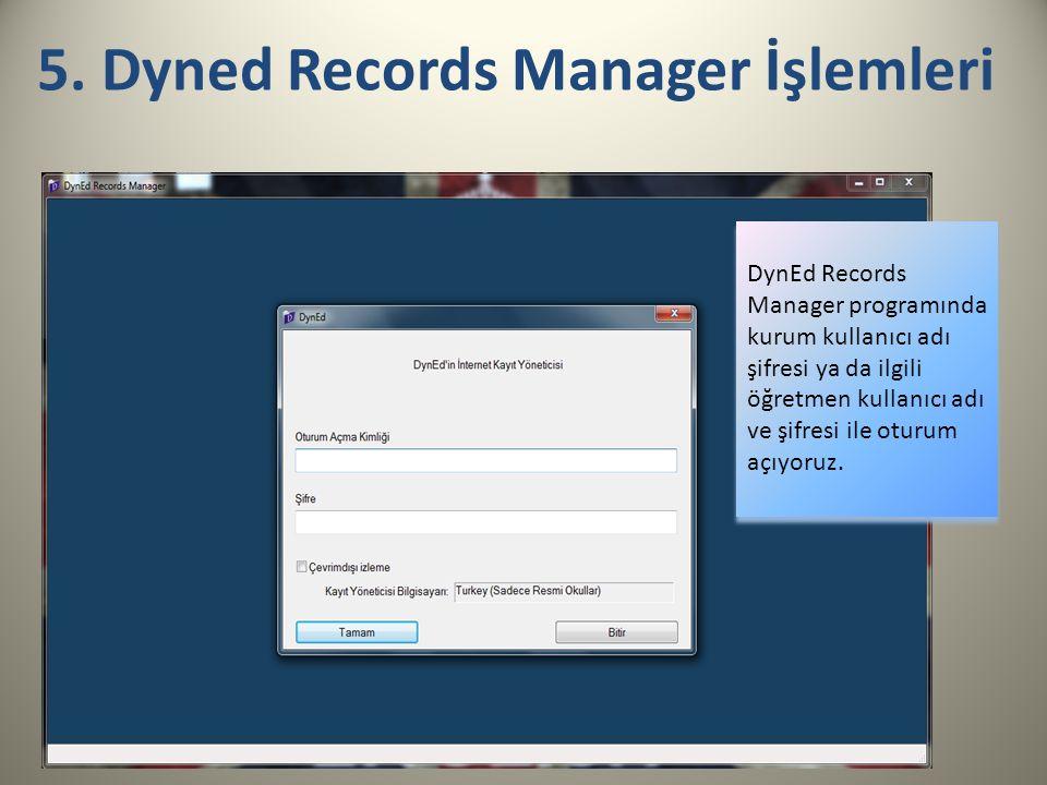 5. Dyned Records Manager İşlemleri