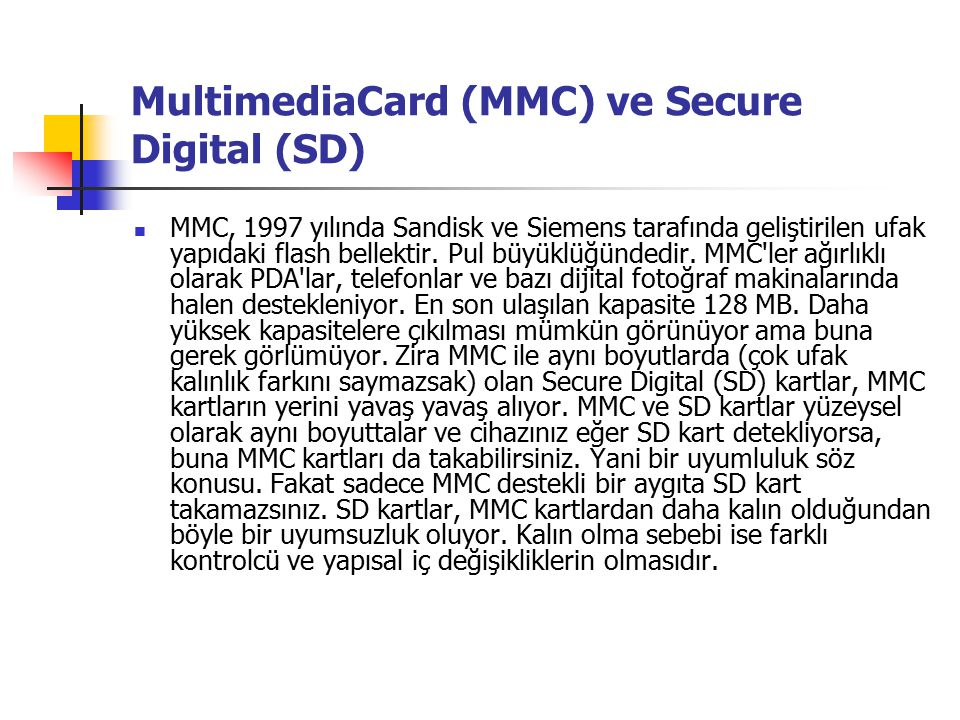 MultimediaCard (MMC) ve Secure Digital (SD)