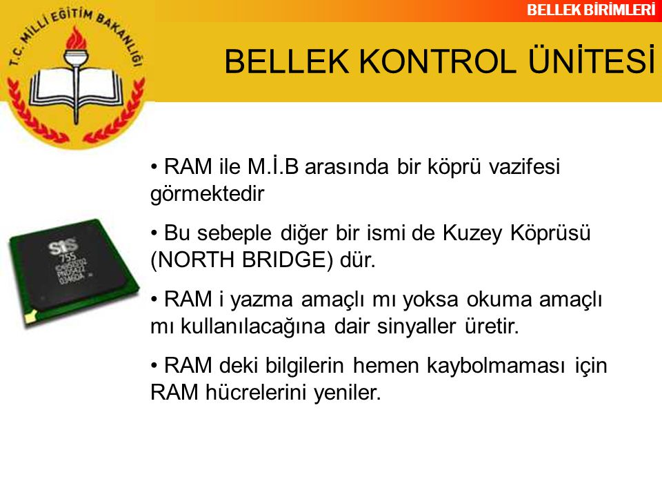 BELLEK KONTROL ÜNİTESİ