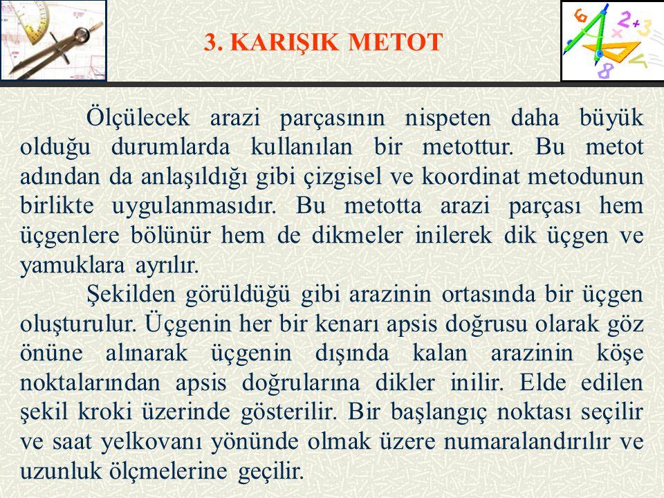 3. KARIŞIK METOT