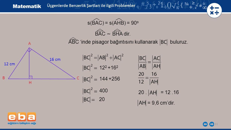 ABC 'inde pisagor bağıntısını kullanarak buluruz.