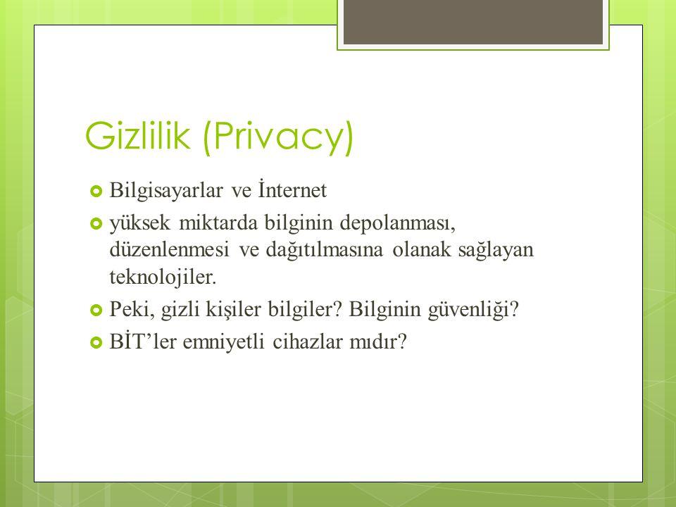 Gizlilik (Privacy) Bilgisayarlar ve İnternet