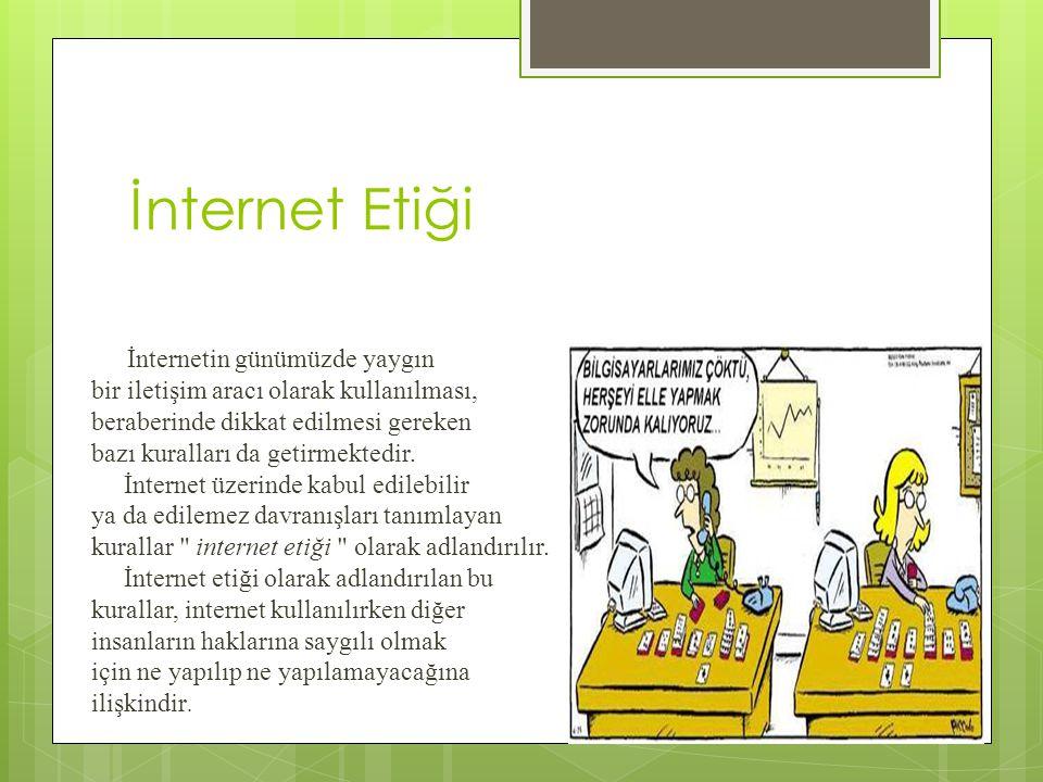 İnternet Etiği bir iletişim aracı olarak kullanılması,