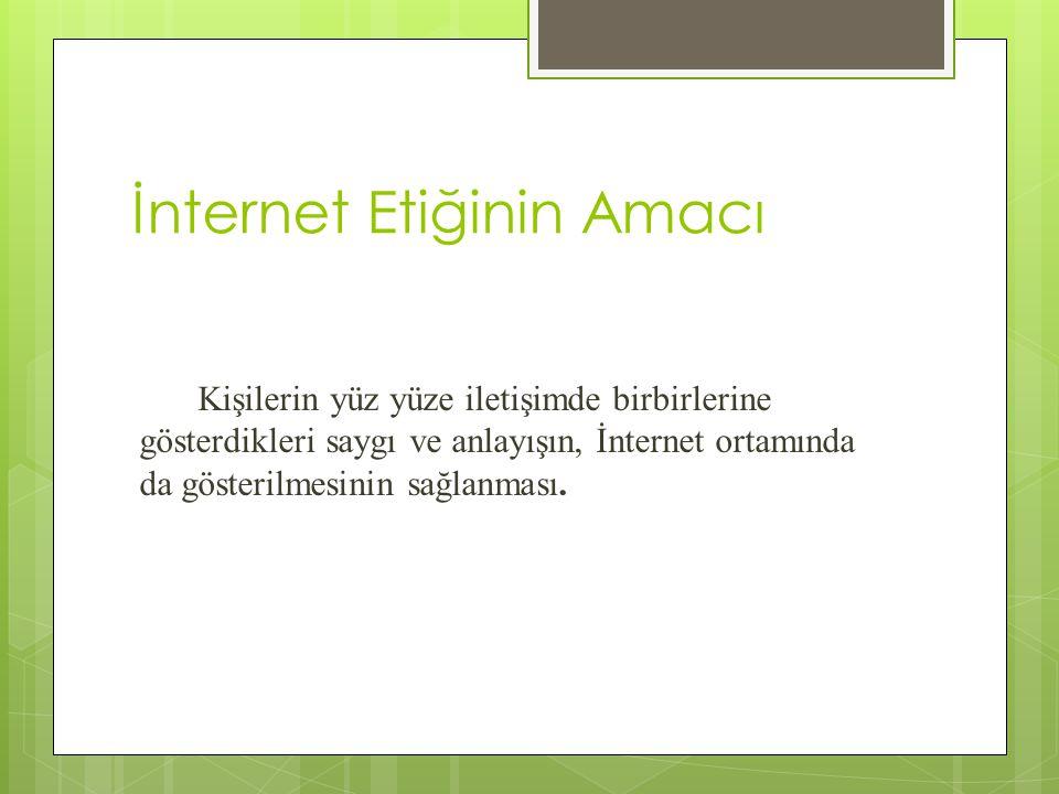İnternet Etiğinin Amacı