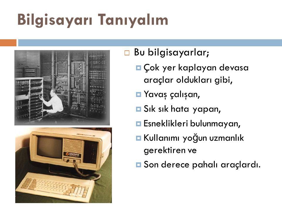 Bilgisayarı Tanıyalım