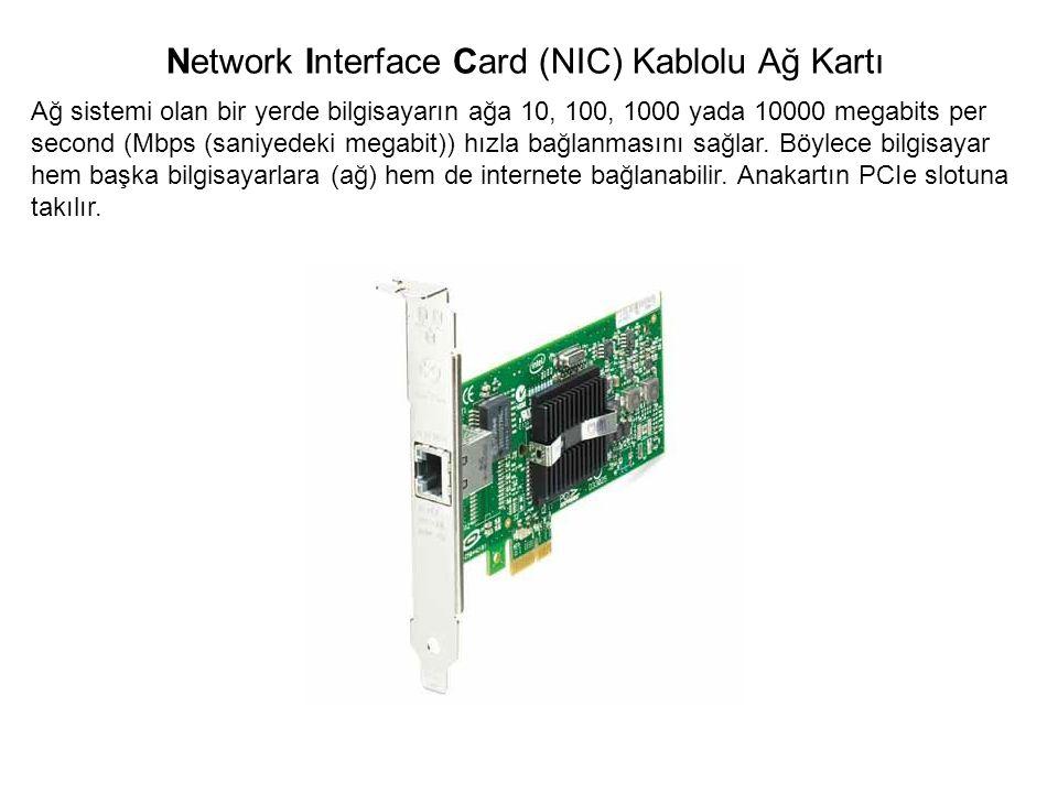 Network Interface Card (NIC) Kablolu Ağ Kartı