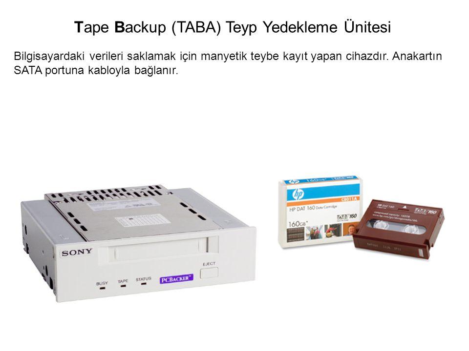 Tape Backup (TABA) Teyp Yedekleme Ünitesi