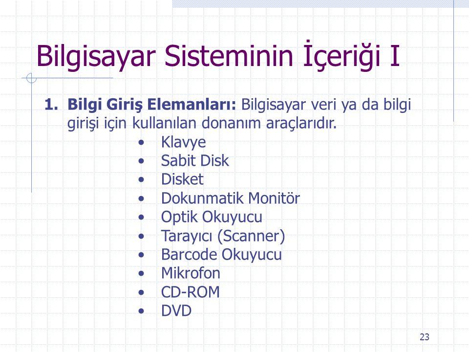Bilgisayar Sisteminin İçeriği I