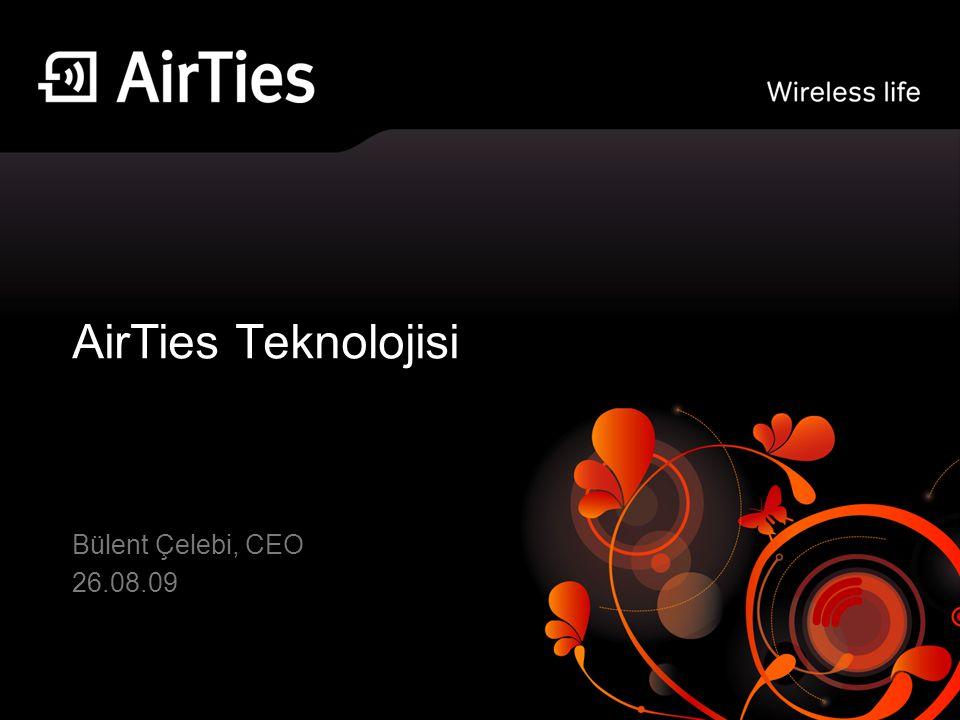 AirTies Teknolojisi Bülent Çelebi, CEO 26.08.09